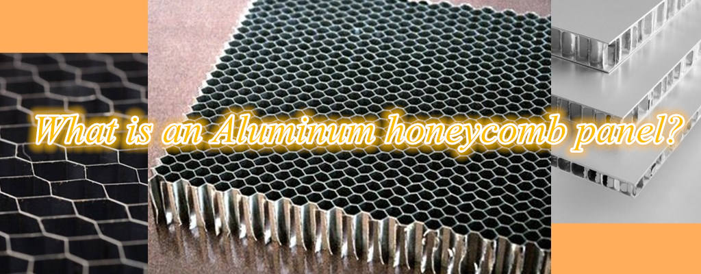 What is an Aluminum honeycomb panel-2